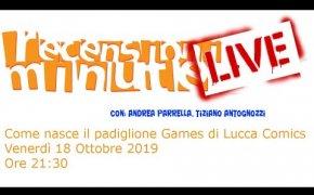LIVE - Come nasce il padiglione Games di Lucca Comics & Games