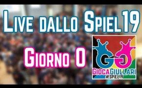 Live dallo #SPIEL19 - Giorno 0