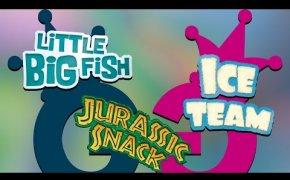 Jurassic Snack, Little Big Fish e Ice Team. Partita completa ai Magnifici Tre