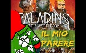 Paladini del regno occidentale - Il mio parere