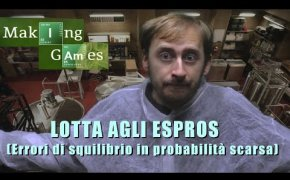 MAKING GAMES 6 - Lotta agli ESProS