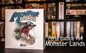Perla Ludica 154 - Monster Lands