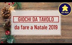 Giochi da Tavolo per le feste di Natale 2019