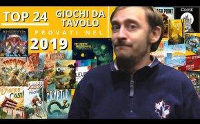 Top 24 Giochi da Tavolo provati nel 2019!