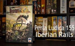 Perla Ludica 155 - Iberian Rails