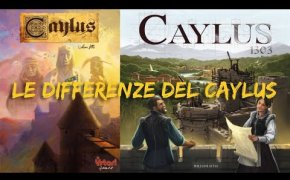 Le differenze del Caylus - Le pillole del Meeple