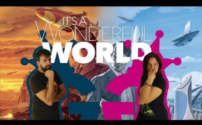 It's a Wonderful World, costruiamo il nostro impero! Partita completa a due giocatori