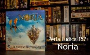 Perla Ludica 157 - Noria