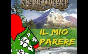 Sierra West - Il mio parere