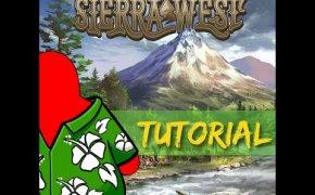 Sierra West - Tutorial