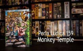 Perla Ludica 159 - Monkey Temple