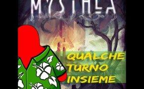 Mysthea Deluxe - Qualche turno insieme