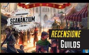 Sgananzium #047 - Guilds