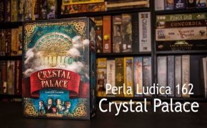 Perla Ludica 162 - Crystal Palace