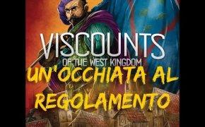 Visconti del regno occidentale - Un'occhiata al regolamento