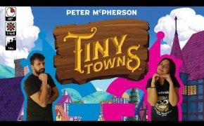 Tiny Towns, costruiamo la nostra piccola città! Partita completa ad un cattivissimo gioco da tavolo