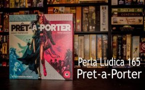 Perla Ludica 165 - Pret-a-Porter