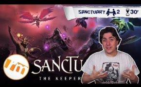 Sanctuary: the Keepers Era + Analisi fazioni - Recensioni Minute [283]
