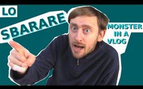 Monster in a Vlog - La mediocre arte dello SBARARE