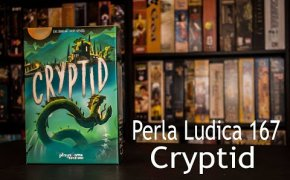 Perla Ludica 167 - Cryptid