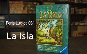 Perla Ludica 031 - La Isla