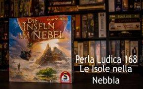 Perla Ludica 168 - Le Isole nella Nebbia