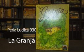 Perla Ludica 030 - La Granja