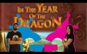 In the Year of the Dragon: Partita Completa. Riusciremo a sopravvivere all'Anno del Dragone?