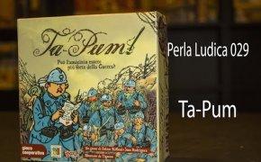 Perla Ludica 029 - Ta-Pum (The Grizzled - Les Poilus)
