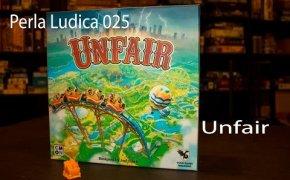Perla Ludica 025 - Unfair
