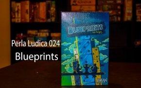 Perla Ludica 024 - Blueprints
