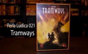 Perla Ludica 021 - Tramways