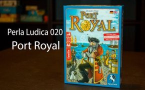 Perla Ludica 020 - Port Royal