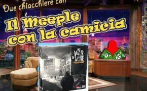 Due chiacchiere con il Meeple con la Camicia [006] - This War Of Mine (SPOILERS)