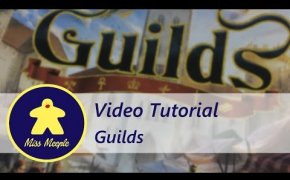 La ludoteca #35 - Guilds Tutorial