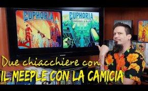 Euphoria + espansione Ignorance is bliss - Due chiacchiere con il Meeple con la Camicia
