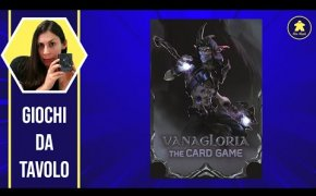 VANAGLORIA The Card Game Tutorial - Gioco di Carte - La ludoteca #114