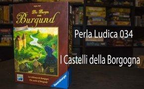 Perla Ludica 034 - I Castelli della Borgogna (The Castles of Burgundy)