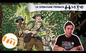 La Spedizione Perduta (definitive edition) - Recensioni Minute [301]