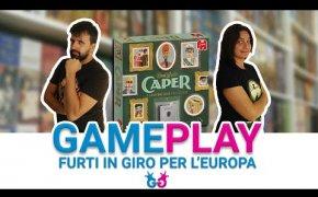 Caper, partita completa al gioco da tavolo che ci trasforma in ladri