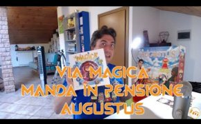 Via Magica manda in pensione Augustus - Vlog [149]