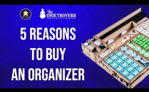 THE DICETROYERS - 5 reasons to buy an organizer for boardgames