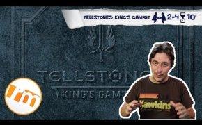 Tellstones: King's Gambit - Recensioni Minute [310]