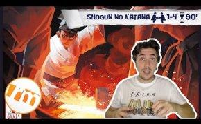 Shogun no Katana (anteprima) - Recensioni Minute [318]