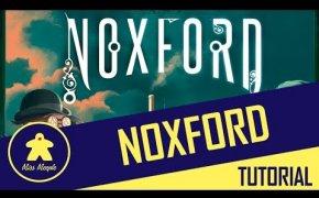 La ludoteca #38 - Noxford Tutorial