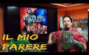 Visconti del regno occidentale + Cronache - Il mio parere