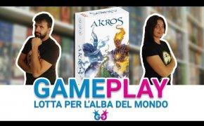 Akros, Partita Completa ad un gioco da tavolo per due che abbiamo atteso a lungo!