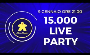 15k Live Party con Miss Meeple!