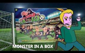 Monster in a Box - Questo Gioco del Ca...lcio, tra Calciopoli e Cringe