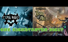 Coma Ward + Joan of Arc - Che Kickstarter Dici?!